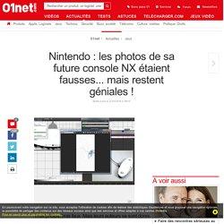 Nintendo: les photos de sa future console NX étaient fausses... mais restent géniales!