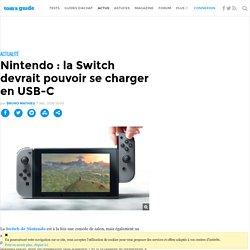 Nintendo : la Switch devrait pouvoir se charger en USB-C
