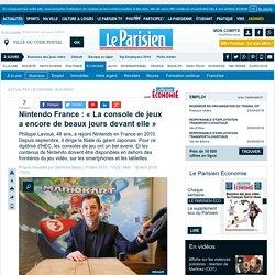 Nintendo France : «La console de jeux a encore de beaux jours devant elle»