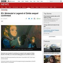 E3: Nintendo's Legend of Zelda sequel confirmed