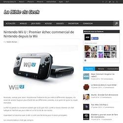 Nintendo Wii U : Premier échec commercial de Nintendo depuis la Wii