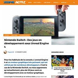 Nintendo Switch : Des jeux en développement sous Unreal Engine 4