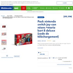 Pack Nintendo Switch Joy-con Néons +mario Kart 8 Deluxe (code De Téléchargement) - SWITCH