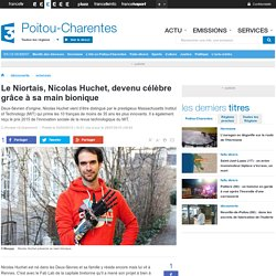 Le Niortais, Nicolas Huchet, devenu célèbre grâce à sa main bionique - France 3 Poitou-Charentes