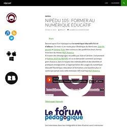 Nipédu 105 : Former au numérique éducatif