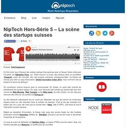 Podcast » NipTech Hors-Série 5 – La scène des startups suisses