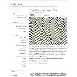Yuko Nishimura - Optical paper folding