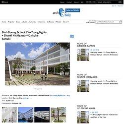 Binh Duong School / Vo Trong Nghia + Shunri Nishizawa + Daisuke Sanuki