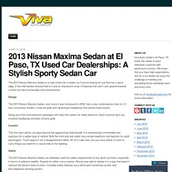 2013 Nissan Maxima Sedan at El Paso, TX Used Car Dealerships: A Stylish Sporty Sedan Car
