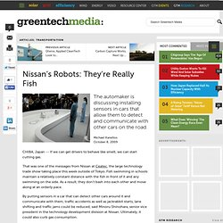 Nissan's Robots: They're Really Fish : Greentech Media