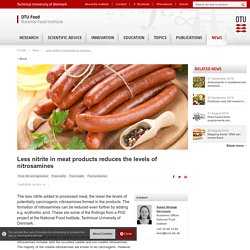 NATIONAL FOOD INSTITUTE 06/11/14 Less nitrite in meat products reduces the levels of nitrosamines