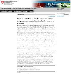CONFEDERATION SUISSE 12/08/02 Présence de nitrofuranes dans des denrées alimentaires d'origine animale: les autorités intensifie