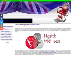 Steven Nitsberg Health Capital Investors