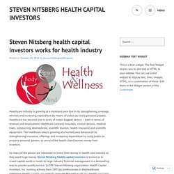 Steven Nitsberg health capital investors works for health industry