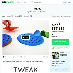 TWEAK by Nitzan Shafat & Aviv Rozenfeld