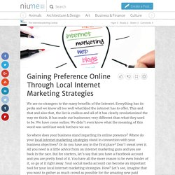 Gain Preferences through Users Online with Local Internet Marketing Strategies