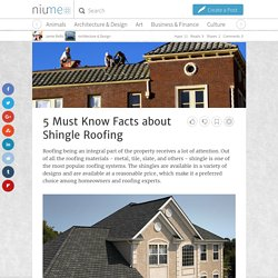5 Must Know Facts about Shingle Roofing