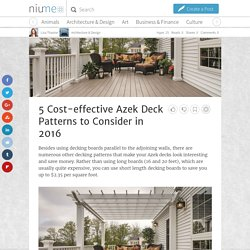 5 Cost-effective Azek Deck Patterns to Consider in 2016