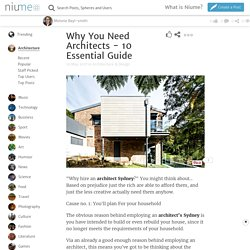 Why You Need Architects - 10 Essential Guide