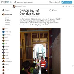 DARCH Tour of Doorzien House