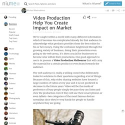 Video Production Help You Create Impact on Market