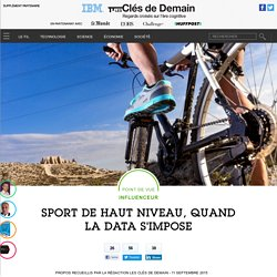 Sport de haut niveau, quand la data s'impose - Point de vue influenceur