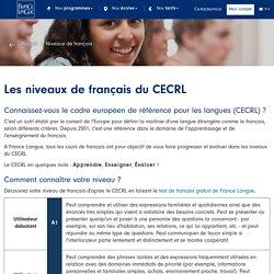 Niveaux de français du CECRL : A1, A2, B1, B2, C1, C2