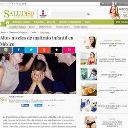 Altos niveles de maltrato infantil en México