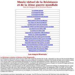 Maquis du Nivernais-Morvan pendant la 2éme GUERRE MONDIALE - NIEVRE sous la RESISTANCE - 58
