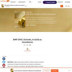 Gründe, in Gold zu investieren - NMF OHG
