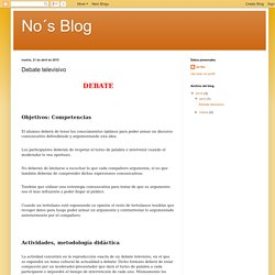 No´s Blog: Debate televisivo