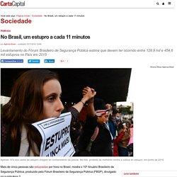 No Brasil, um estupro a cada 11 minutos
