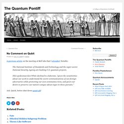 No Comment on Qubit - The Quantum Pontiff