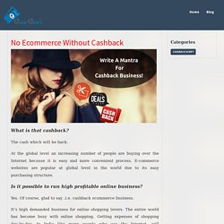 No Ecommerce Without Cashback