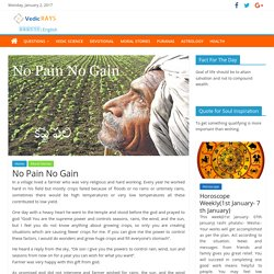 No Pain No Gain – Vedic RAYS