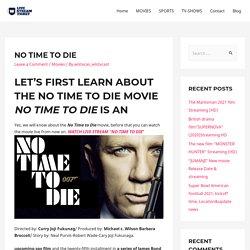 NO TIME TO DIE - Live Stream Ticket