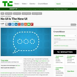 No UI Is The New UI