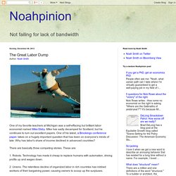 Noahpinion: The Great Labor Dump