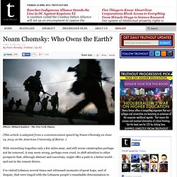Noam Chomsky: Who Owns the Earth?