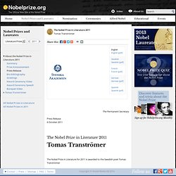 The Nobel Prize in Literature 2011 - Press Release