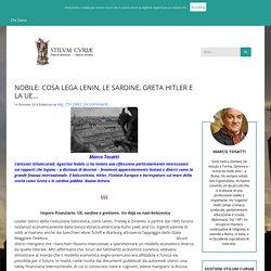 NOBILE: COSA LEGA LENIN, LE SARDINE, GRETA HITLER E LA UE…