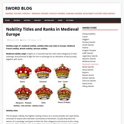 Nobility Titles and Ranks in Medieval Europe