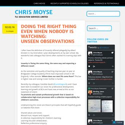 Doing the right thing even when nobody is watching: Unseen observations
