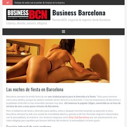 Las noches de fiesta en Barcelona - Business Barcelona