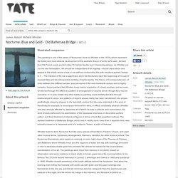 'Nocturne: Blue and Gold - Old Battersea Bridge', James Abbott McNeill Whistler