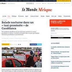 Balade nocturne dans un «taxi-proxénète» de Casablanca