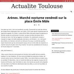 Arènes. Marché nocturne vendredi sur la place Émile Mâle