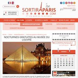 Nocturnes gratuites au Musée du Louvre