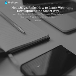 NodeJS vs. Rails: How to Learn Web Development