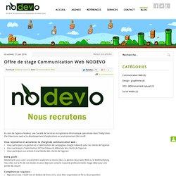 Offre de stage Communication Web NODEVO - Bienvenue sur le blog de l'agence !